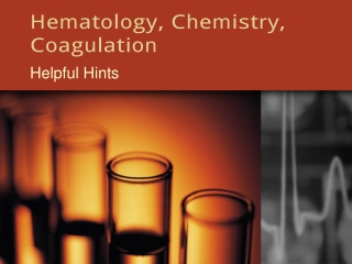 Hematology, Chemistry, Coagulation