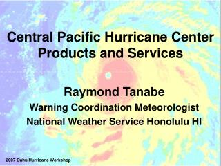 Focal Pacific Typhoon Center Items and Administrations