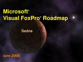 Microsoft ® Visual FoxPro ® Guide Sedna