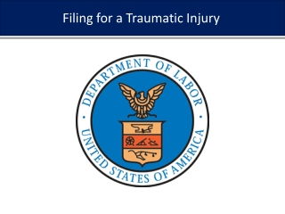 Filing for a Traumatic Injury