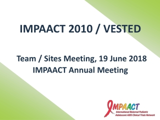 IMPAACT 2010 / VESTED