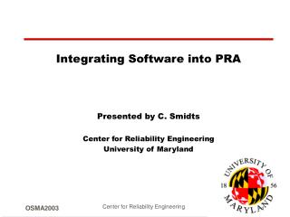 Incorporating Programming into PRA Exhibited by C. Smidts Community for Unwavering quality Building College of Maryland