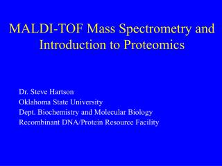 MALDI-TOF Mass Spectrometry and Introduction to Proteomics