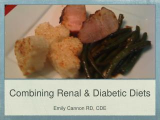 Joining Renal Diabetic Diets