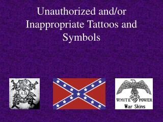 Unapproved and/or Wrong Tattoos and Images