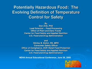 Conceivably Hazardous Food: The Evolving Definition of Temperature Control for Safety