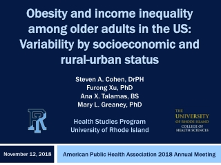 Obesity and income Obesity and income inequality among older adults in the US: among older adults in the US: Variability by socioeconomic and Variability by socioeconomic and rural rural-