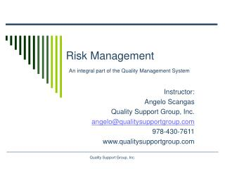 Hazard Management A necessary piece of the Quality Management System