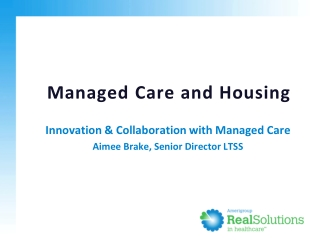 Managed Care and Housing