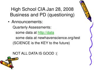 Secondary School CIA Jan 28, 2008 Business and PD addressing