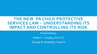 THE NEW PA CHILD PROTECTIVE