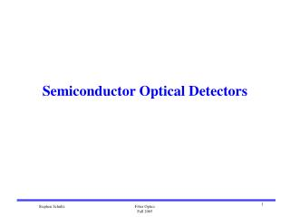 Semiconductor Optical Detectors