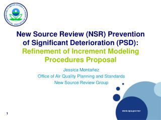 New Source Review NSR Prevention of Significant Deterioration PSD: Refinement of Increment Modeling Procedures Proposal