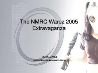 The NMRC Warez 2005 Event