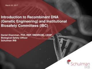 Introduction to Recombinant DNA (Genetic Engineering) and Institutional