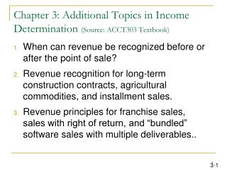 Part 3: Additional Topics in Income Determination Source: ACCT303 Textbook