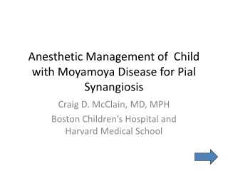 Anesthetic Management of Child with Moyamoya Disease for Pial Synangiosis