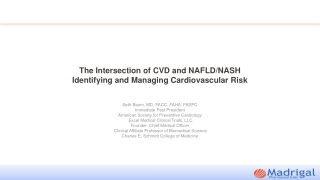 The Intersection of CVD and NAFLD/NASH Identifying and Managing Cardiovascular Risk