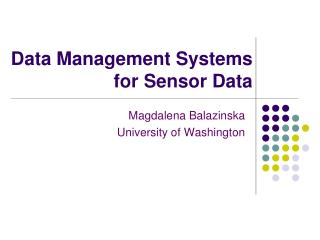 Information Management Systems for Sensor Data