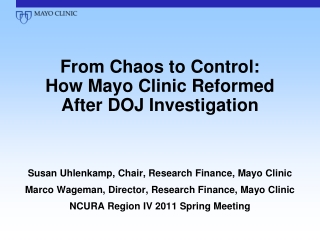 From Chaos to Control: How Mayo Clinic Reformed After DOJ Investigation