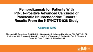 Pembrolizumab for Patients With PD-L1–Positive Advanced Carcinoid or Pancreatic Neuroendocrine Tumors: Results From the KEYNOTE-028 Study