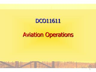 DCO11611 Flight Operations
