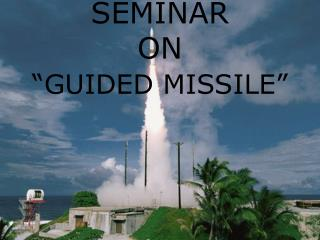 Workshop ON GUIDED MISSILE
