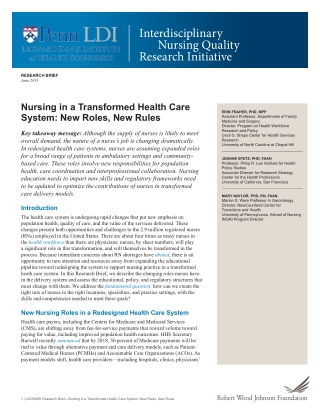 Nursing in a Transformed Health Care System: New Roles, New Rules