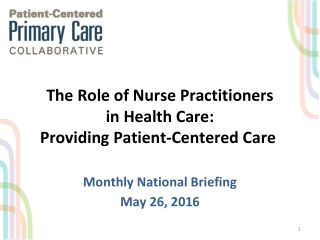 The Role of Nurse Practitioners in Health Care: Providing Patient-Centered Care