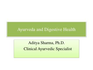 Ayurveda and Digestive Wellbeing