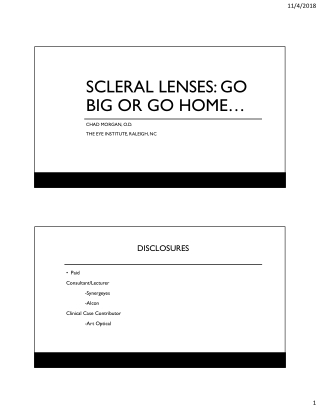 SCLERAL LENSES: GO BIG OR GO HOME…