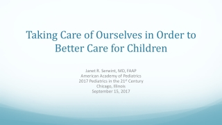 Taking Care of Ourselves in Order to Better Care for Children