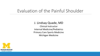Evaluation of the Painful Shoulder