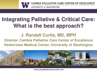 Integrating Palliative & Critical Care: What is the best approach?