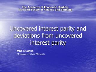 Revealed interest equality and deviations from uncovered interest equality