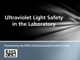 Ultraviolet Light Safety in the Laboratory