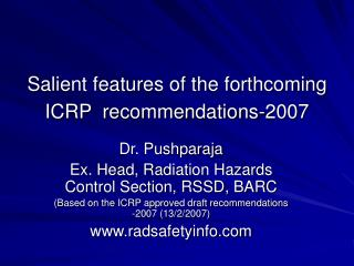 Notable elements of the inevitable ICRP suggestions 2007