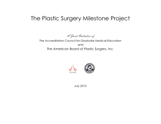 The Plastic Surgery Milestone Project