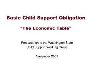 Fundamental Child Support Obligation The Economic Table
