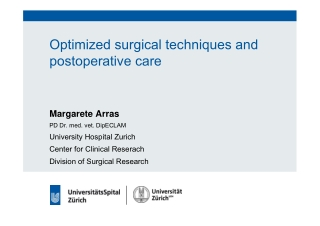 Optimized surgical techniques and postoperative care