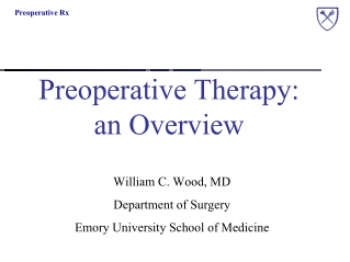 Preoperative Therapy: an Overview