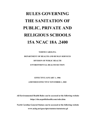 RULES GOVERNING THE SANITATION OF PUBLIC, PRIVATE AND RELIGIOUS SCHOOLS 15A NCAC 18A .2400