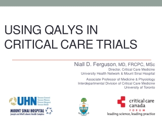 USING QALYS IN CRITICAL CARE TRIALS