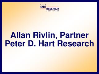 Allan Rivlin, Accomplice Dwindle D. Hart Research