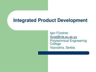 Incorporated Product Development