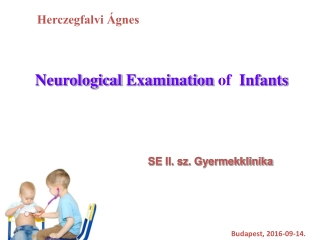 Neurological Examination of Infants