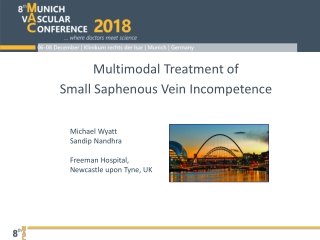 Multimodal Treatment of Small Saphenous Vein Incompetence