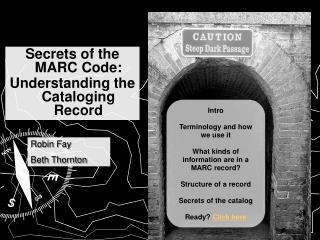 Mysteries of the MARC Code: Understanding the Cataloging Record