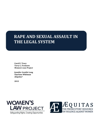 RAPE AND SEXUAL ASSAULT IN THE LEGAL SYSTEM