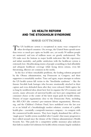 US HEALTH REFORM AND THE STOCKHOLM SYNDROME